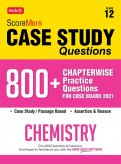 Score More Case Study Chapter wise Practice Questions Chemistry Class-12