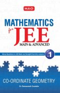Mathematics for JEE (M & A) Vol. I Co-Ordinate Geometry