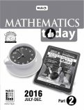 Mathematics Today 2016 (July-Dec)