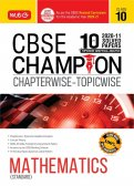 10 Years CBSE Champion Chapterwise-Topicwise Mathematics Standard Class- 10