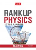 Rank Up Physics JEE Main & Advanced Mechanics Volume - 1