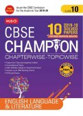 10 years CBSE Champion Chapterwise - Topicwise English Language & Literature - Class 10