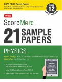 ScoreMore 21 Sample Papers CBSE Boards – Class 12 Physics