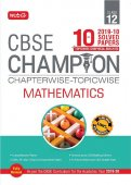 10 Years CBSE Champion Chapterwise-Topicwise - Mathematics Class-12