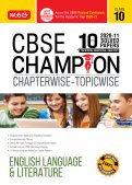 10 years CBSE Champion Chapterwise - Topicwise English Language & Literature - Class 10 [9789389971569]