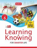 Learning and Knowing Class 6