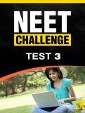 NEET Challenge Test 3
