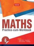 Maths Practice-cum-Workbook Class 6