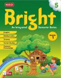 Bright An Integrated Semester Series -Semester -1 Class 5