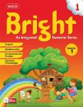 Bright An Integrated Semester Series -Semester -1 Class 1
