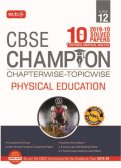 10 Years CBSE Champion Chapterwise-Topicwise Physical Education Class-12