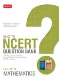 Objective NCERT Question Bank - Mathematics