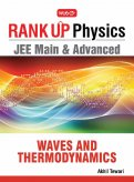 Rank Up Physics JEE Main & Advanced Waves and Thermodynamics