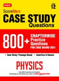 Score More Case Study Chapter wise Practice Questions Physics Class-12