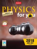 Physics for you 2018 (Jan to Dec)