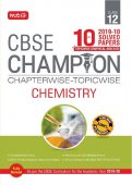 10 Years CBSE Champion Chapterwise-Topicwise Chemistry-Class- 12