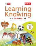 Learning and Knowing- Class 8