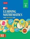 Class 8 : Learning Mathematics for Smarter Life