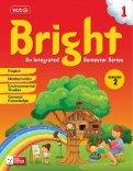 Bright An Integrated Semester Series -Semester -2 Class 1