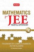 Mathematics for JEE (M & A) Vol. II Trigo.., Complex Number....