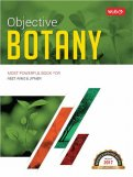 Objective Botany for NEET/AIIMS/JIPMER and other PMT\'s 2017 [9789387351165]