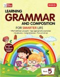Learning Grammar And Composition For Smarter Life Class- 5