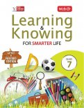 Learning and Knowing- Class 7