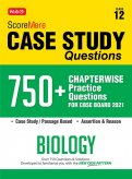 Score More Case Study Chapter wise Practice Questions Biology Class-12