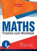 Maths Practice-cum-Workbook Class 8