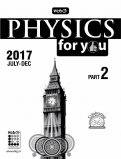 Physics For You 2017 (July-Dec)