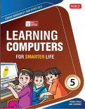 Learning Computers for Smarter Life- Class 5