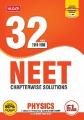 32 Years NEET-AIPMT Chapterwise Solutions - Physics 2019