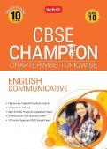 10 Years CBSE Champion Chapterwise-Topicwise English Communicative-Class- 10