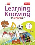 Learning and Knowing- Class 1
