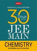 30 Days JEE Main Chemistry - 30 Days A Revision cum Crash Course