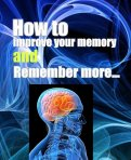 How to Improve Your Memory and Remember More(Instant D/L eBook)