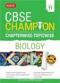 CBSE Champion Chapterwise-Topicwise - Biology Class 11