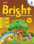 Bright An Integrated Semester Series -Semester -1 Class 3