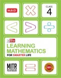 Learning Mathematics for Smarter Life- Class 4