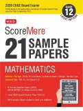 ScoreMore 21 Sample Papers CBSE Boards – Class 12 Mathematics