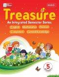 Treasure An Integrated Semester Series -Semester -2 Class 5