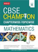 CBSE Champion Chapterwise-Topicwise - Mathematics Class 11