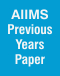 AIIMS Previous Years Paper