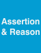 Assertion & Reason