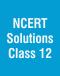 NCERT Solutions Class 12