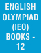 English Olympiad (IEO) Books- 12