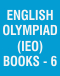 English Olympiad (IEO) Books - 6