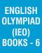English Olympiad (IEO) Books - 6