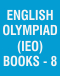 English Olympiad (IEO) Books - 8
