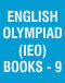 English Olympiad (IEO) Books - 9